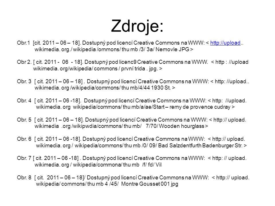 Zdroje: Obr.1 [cit. 2011 – 06 – 18]. Dostupný pod licencí Creative Commons na WWW: < http://upload..